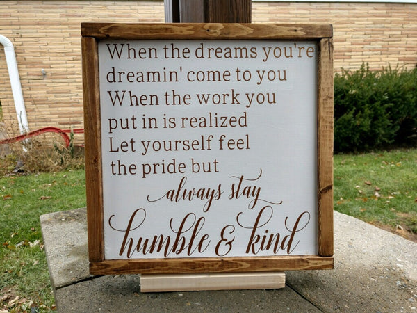 Always Stay Humble & Kind wooden sign