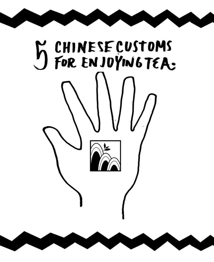 5 Chinese Customs for Enjoying Tea