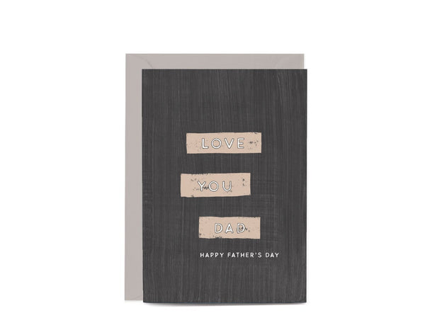 Father's Day Love You Dad Greeting Card by In The Daylight