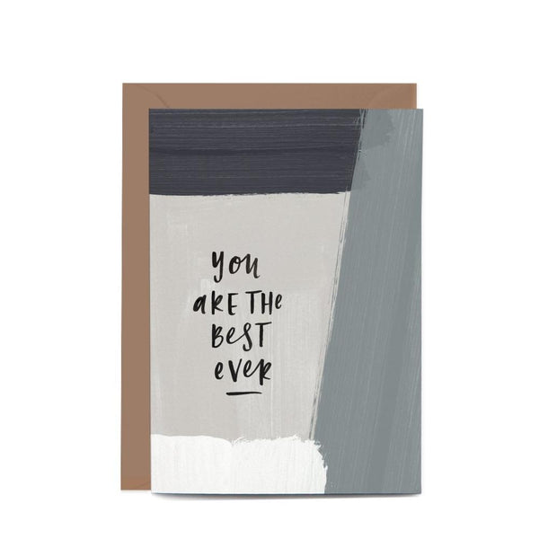 You Are The Best Ever Pattern Greeting Card by In The Daylight