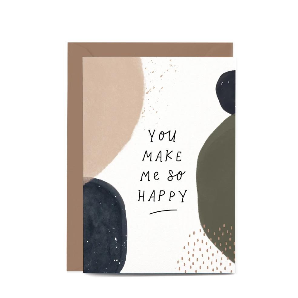 You Make Me So Happy Greeting Card by In The Daylight
