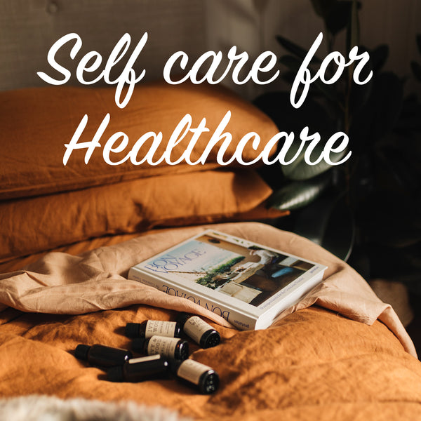 Self Care for Healthcare Workers: Pay It Forward