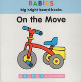 Babies Big Bright  Board Book On The Move