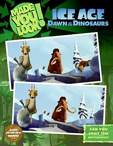 Made You Look Ice Age Dawn Of The Dinosaurs