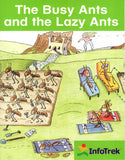 Infotrek Mathematics: The Busy Ants and the Lazy Ants