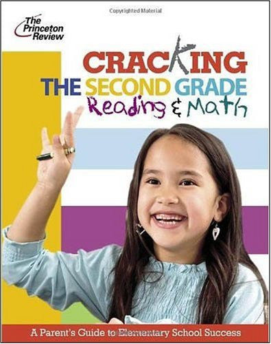 Cracking The Second Grade Reading And Math