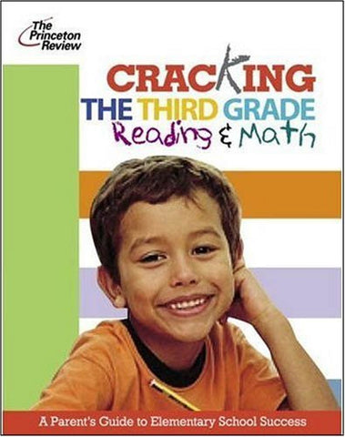Cracking The Third Grade Reading And Math