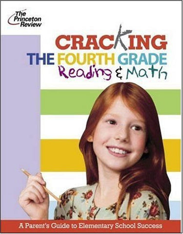 Cracking The Fourth Grade Reading And Math