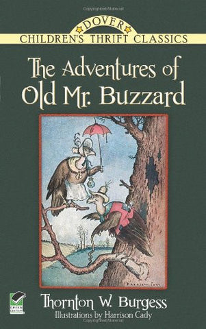Adventures Of Old Mr Buzzard