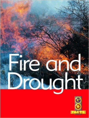 Go Facts Natural Disasters Fire & Drought