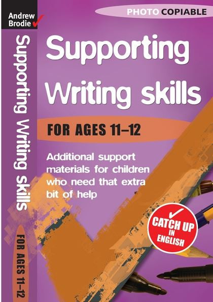 Andrew Brodie Supporting Writing Skills Ages 11-12