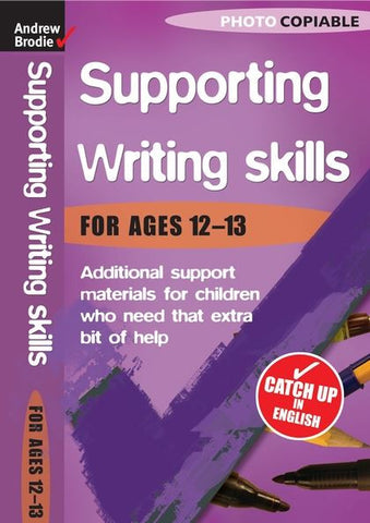Andrew Brodie Supporting Writing Skills Ages 12-13