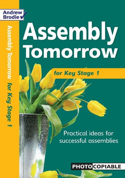 Andrew Brodie Assembly Tomorrow Key Stage 1