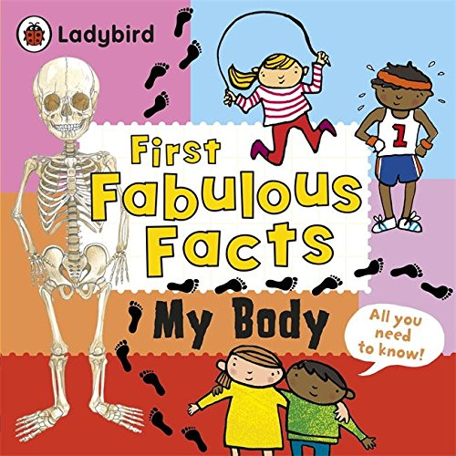 First Fabulous Facts My Body