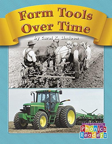 Phonics Readers Farm Tools Over Time