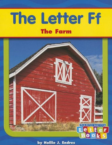 The Letter Ff: The Farm