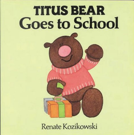Titus Bear Goes To School