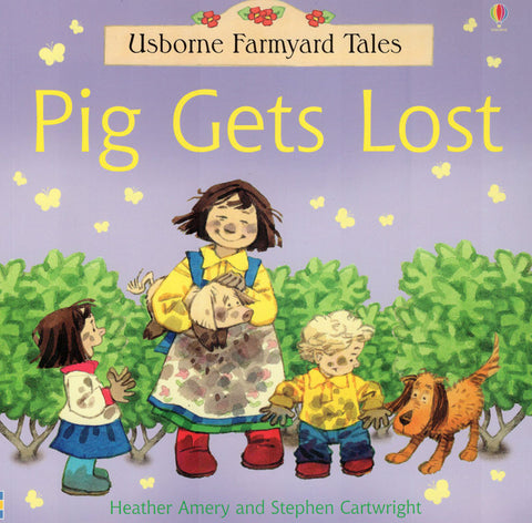 Usborne Farmyard Tales Pig Gets Lost
