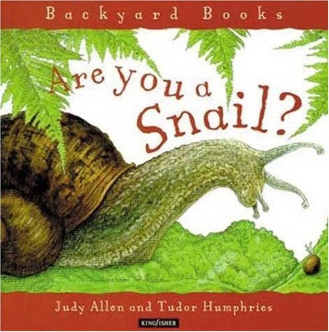 Backyard Books Are You A Snail