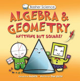 Basher Science : Algebra & Geometry