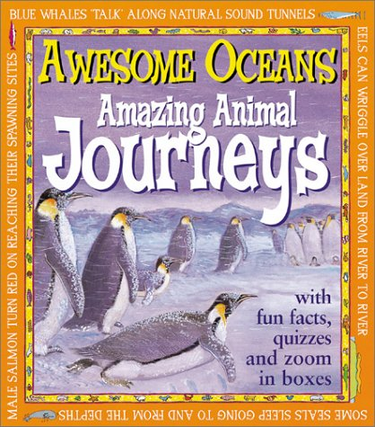 Awesome Oceans : Amazing Animal Journeys