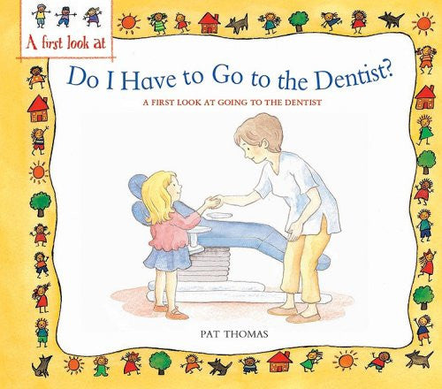 First Look At Book Do I Have To Go To The Dentist