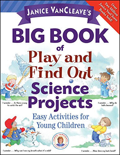 Big Book Of Play And Find Out Science Projects