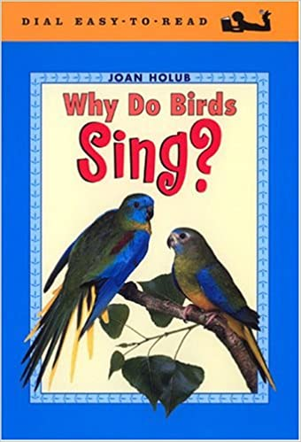 Dial Easy To Read : Why Do Birds Sing?
