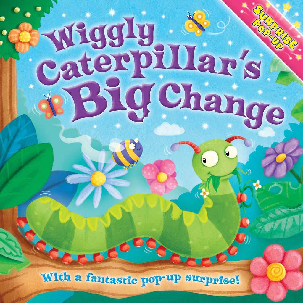 Wiggly Caterpillar's Big Change Pop Up Surprise