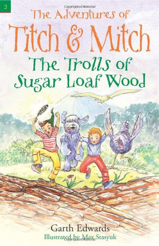 Adventures Of Titch & Mitch The Trolls Of Sugar Loaf Wood