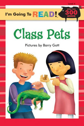 I'm Going to Read! Class Pets Level 4