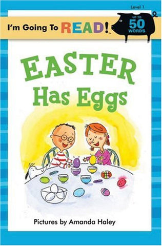 I'm Going to Read! Easter Has Eggs Level 1