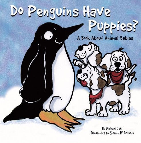 Do Penguins Have Puppies Capstone - A Book About Animal Babies