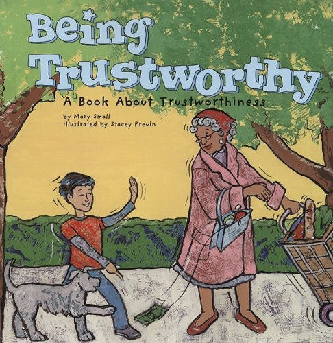 Being Trustworthy - A Book About Trustworthiness