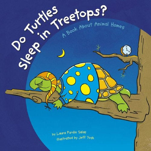 Do Turtles Sleep In Treetops Capstone - A Book About Animal Homes