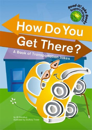 How Do You Get There - Book Of Transportaion Jokes