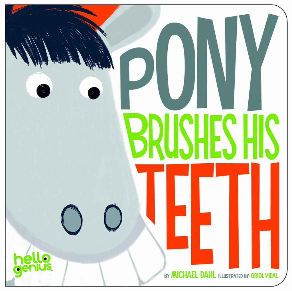 Pony Brushes His Teeth Board Book