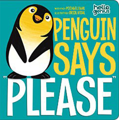 Hello Genius Penguin Says Please