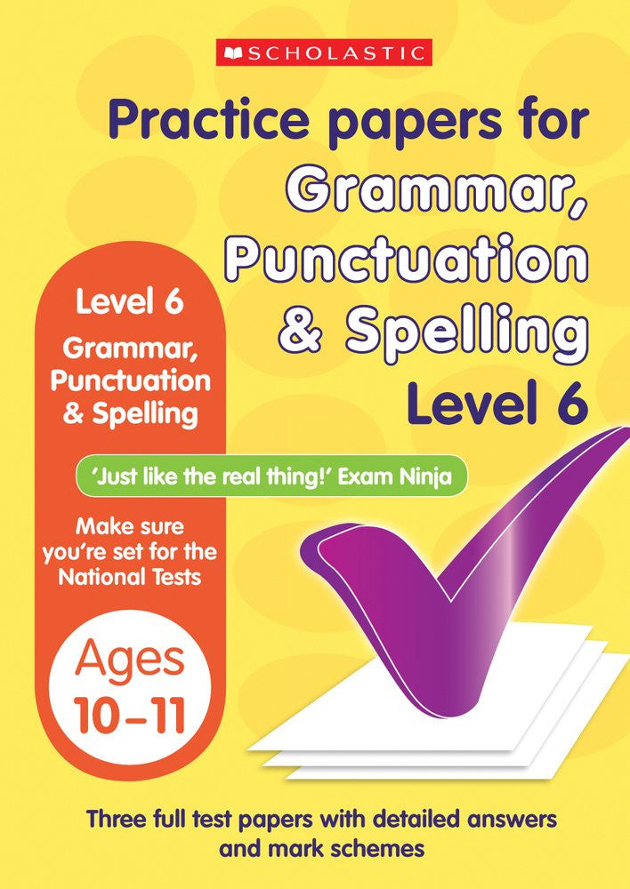 Practice Papers For Grammar, Punctuation & Spelling Level 6: Ages 10-11 (Set of 4)