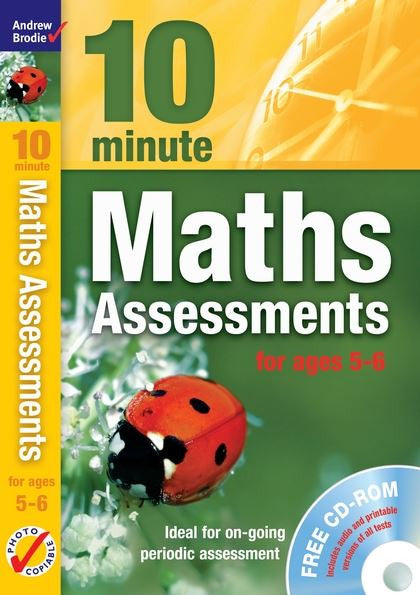 Andrew Brodie 10 Minute Maths Assessments Age 5-6 with CD