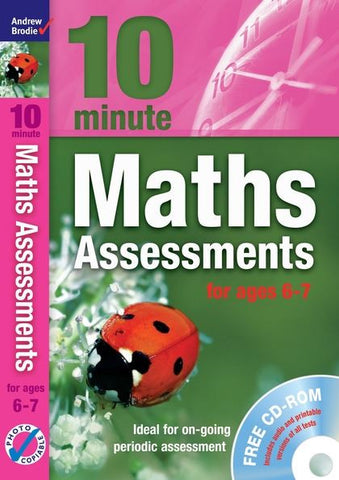 Andrew Brodie 10 Minute Maths Assessment Ages 6-7 With CD