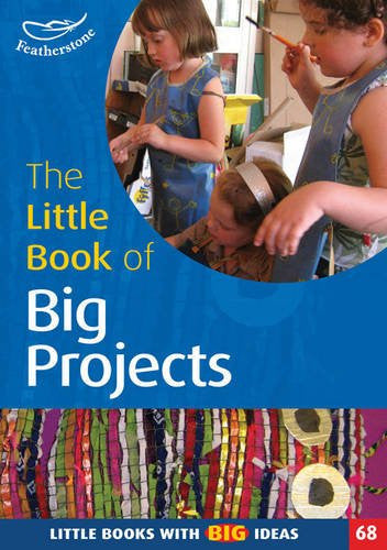 Little Book Of Big Projects