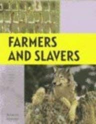 Parasites And Partners Farmers And Slavers