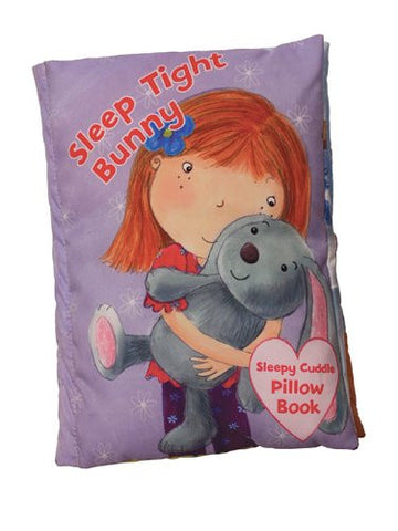 Sleepy Cuddle Pillow Book: Sleep Tight Bunny