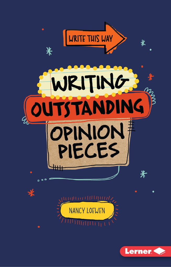 Write This way : Writing Outstanding Opinion Pieces