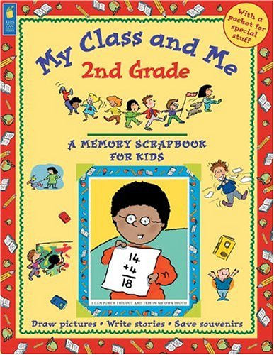 My Class And Me 2nd Grade Scrapbook For Kids