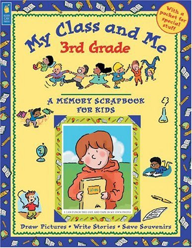 My Class And Me 3rd Grade Scrapbook For Kids