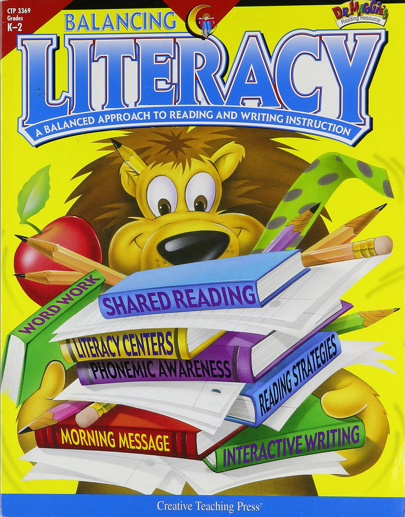 Balancing Literacy Grades K-2 A Balanced Approach to Reading and Writing