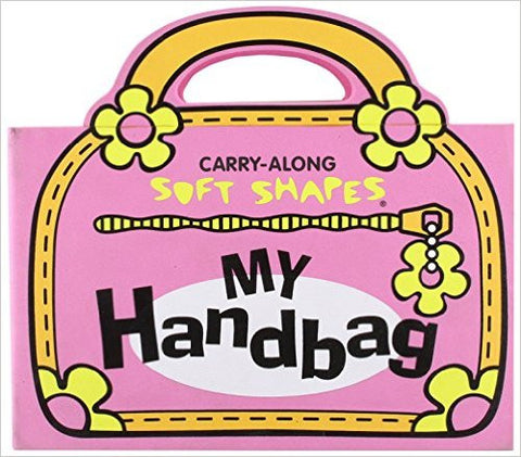 Carry Along Soft Shapes My Handbag
