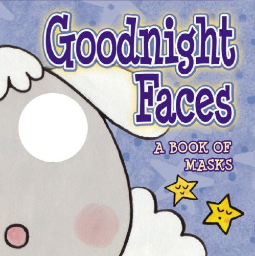 Goodnight Faces Book Of Masks Board Book